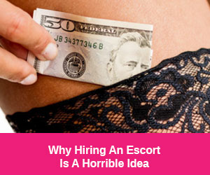 Avoid Escorts At All Costs